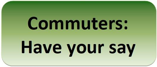Commuters have your say